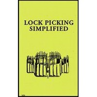 Lock Picking Simplified a Self Teaching