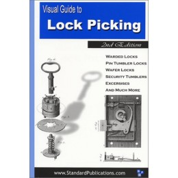 Visual Guide to Lock Picking (2nd Edition)